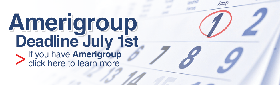 Amerigroup Deadline