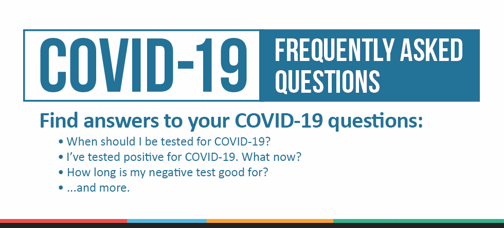 COVID-19: Frequently Asked Questions